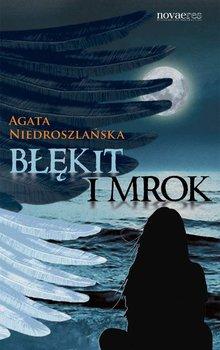 Błękit i mrok-Niedroszlańska Agata