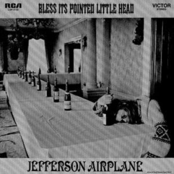 Bless Its Pointed Little Head-Jefferson Airplane
