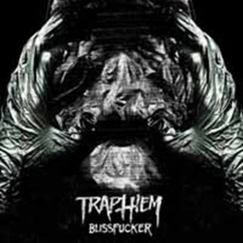 Blissfucker-Trap Them