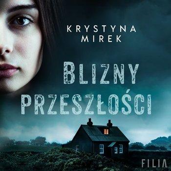 Blizny przeszłości-Mirek Krystyna