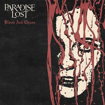 Blood And Chaos-Paradise Lost