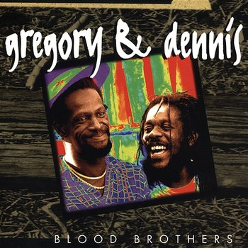 Blood Brothers - Gregory Isaacs & Dennis Brown