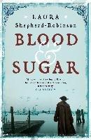 Blood & Sugar-Shepherd-Robinson Laura