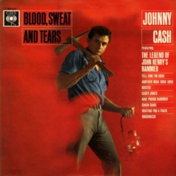 Blood, Sweat and Tears-Cash Johnny