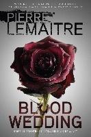 Blood Wedding-Lemaitre Pierre