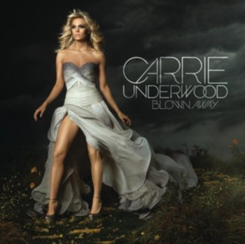 Blown Away - Underwood Carrie