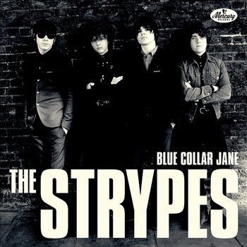 Blue Collar Jane-The Strypes