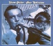 Blue Collection: Glenn Miller-Miller Glenn