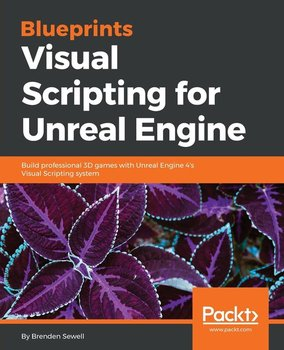 Blueprints Visual Scripting for Unreal Engine-Sewell Brenden