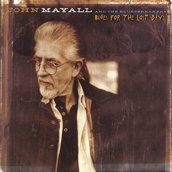 Blues For The Lost Days-John Mayall & The Bluesbreakers