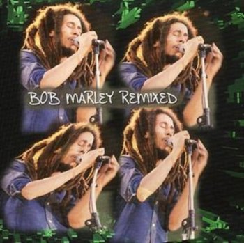 Bob Marley Remixed-Bob Marley