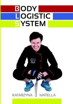 Body Logistic System-Matella Katarzyna