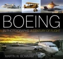 Boeing in Photographs-Bowman Martin W.
