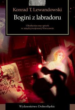 Bogini z labradoru-Lewandowski Konrad T.