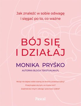 Bój się i działaj-Pryśko Monika