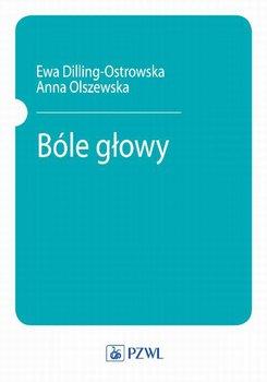 Bóle głowy-Olszewska Anna, Dilling-Ostrowska Ewa