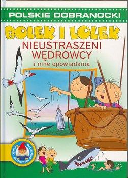 Bolek I Lolek. Nieustraszeni wędrowcy i inne opowiadania-Cichy Ludwik