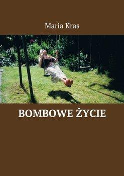 Bombowe życie-Kras Maria
