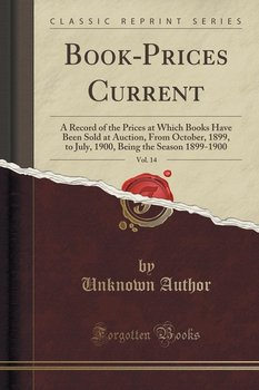 Book-Prices Current, Vol. 14-Author Unknown