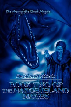 Book Two of the Naxos Island Mages-Webster David Scott