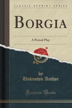 Borgia-Author Unknown