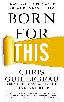 Born For This - Guillebeau Chris
