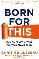 Born for This-Guillebeau Chris