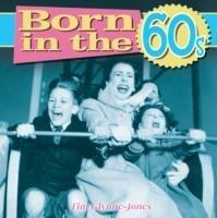 Born in the 60s-Glynne-Jones Tim