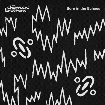 Born In The Echoes PL-The Chemical Brothers