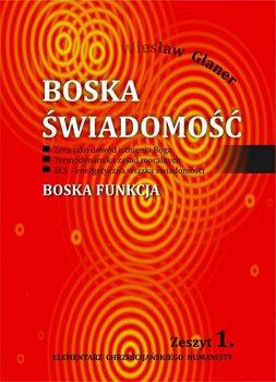 Boska świadomość-Glaner Wiesław