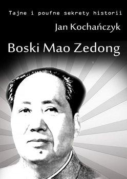 Boski Mao Zedong-Kochańczyk Jan
