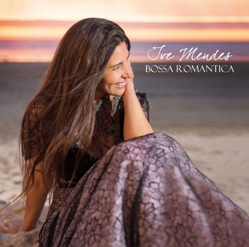 Bossa Romantica-Mendes Ive