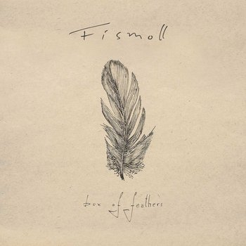 Box Of Feathers-Fismoll