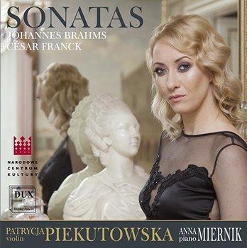 Brahms / Franck: Sonatas-Piekutowska Patrycja, Miernik Anna