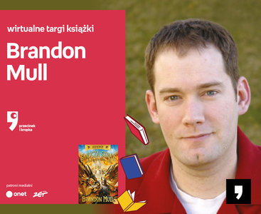 Brandon Mull – PREMIERA | Wirtualne Targi Książki. Przecinek i Kropka