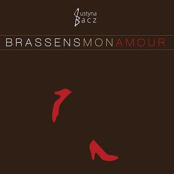 Brassens mon amour-Justyna Bacz