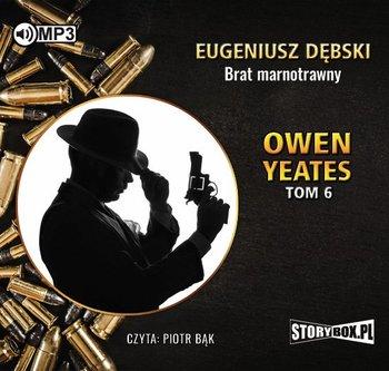 Brat marnotrawny. Detektyw Owen Yeates. Tom 6-Dębski Eugeniusz