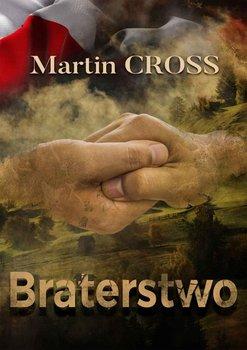 Braterstwo-Cross Martin