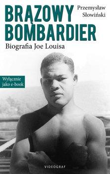 Brązowy bombardier. Biografia Joe Louisa                      (ebook)