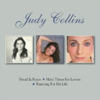Bread & Roses / Hard Times For Lovers / Running For My Life - Collins Judy