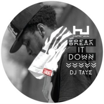 Break It Down Ep-Dj Taye
