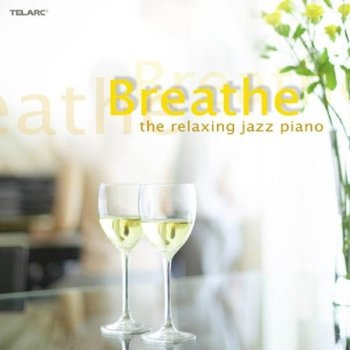 Breathe -relaxing Jazz - Various Artists