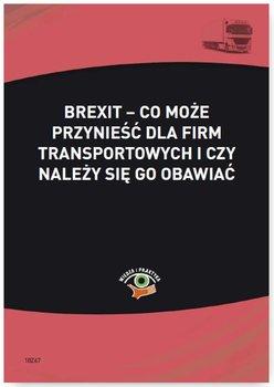 Brexit – co może przynieść dla firm transportowych i czy należy się go obawiać                      (ebook)
