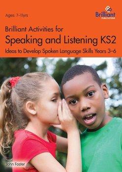 Brilliant Activities for Speaking and Listening KS2 - Foster John
