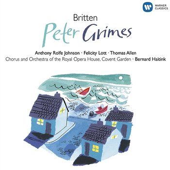 Peter Grimes Op. 33, Scene 1: Embroidery in childhood was a luxury of idleness (Ellen/Balstrode) - Dame Felicity Lott, Sir Thomas Allen, Orchestra Of The Royal Opera House, Covent Garden, Bernard Haitink