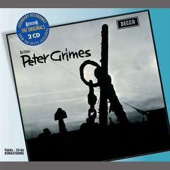 Britten: Peter Grimes-Sir Peter Pears, Claire Watson, Orchestra Of The Royal Opera House, Covent Garden, Benjamin Britten