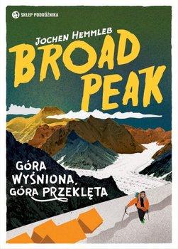 Broad Peak. Góra wyśniona. Góra przeklęta-Hemmleb Jochen