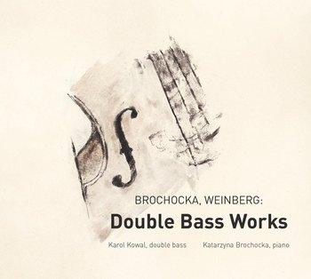 Brochocka, Weinberg: Double Bass Works-Kowal Karol, Brochocka Katarzyna