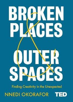 Broken Places & Outer Spaces-Okorafor Nnedi