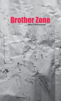 Brother Zone-McDonough Mary F